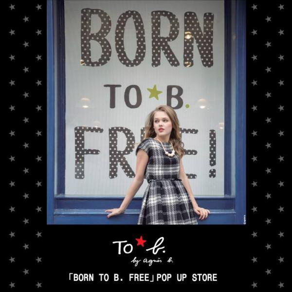 一周限定!「To b. by agnès b. BORN TO B. FREE」 (圖:FB@agnès b.)