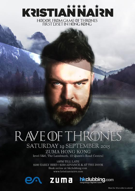 """Rave of Thrones Hong Kong with Kristian Narin a.k.a. HODOR""世界巡迴搖滾音樂會"
