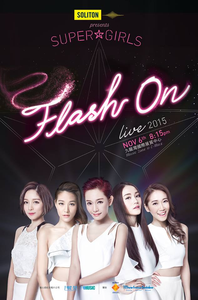 《SOLITON Presents Super Girls Flash On Live 2015》