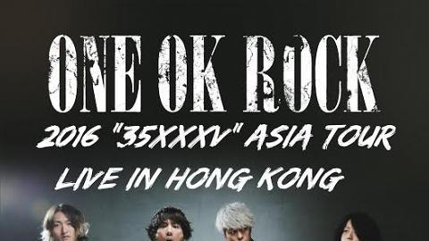 """ONE OK ROC《ONE OK ROCK 2016""""35xxxv""""ASIA TOUR》亞洲巡迴演唱會"""