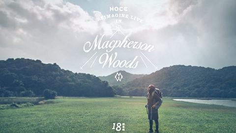 《何韻詩 HOCC 2015 十八種香港Reimagine Live in Macpherson Woods》