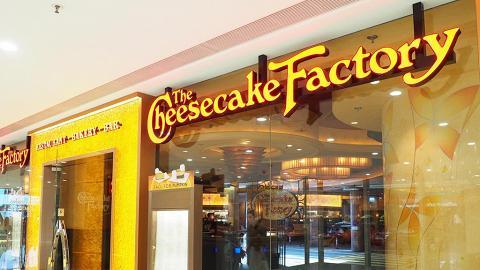 【尖沙咀美食】The Cheesecake Factory快閃優惠!所有口味件裝芝士蛋糕半價