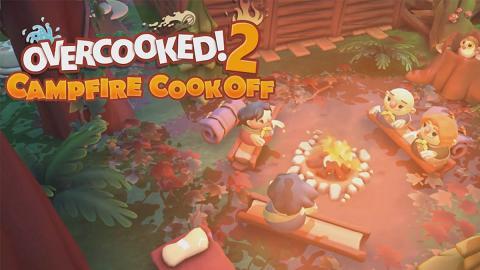 【Switch】Overcooked! 2新出野外營火主題 全新關卡+廚師!友情挑戰再升級